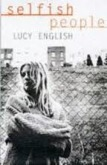 English Lucy - Selfish People