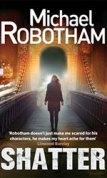 Robotham Michael - Shatter